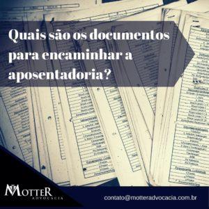 Quais são os documentos para encaminhar a aposentadoria?